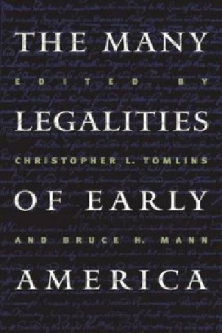 Many Legalities of Early America
