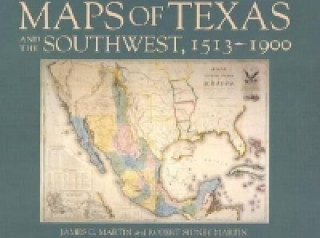 Maps of Texas and the Souwest, 1513-1900