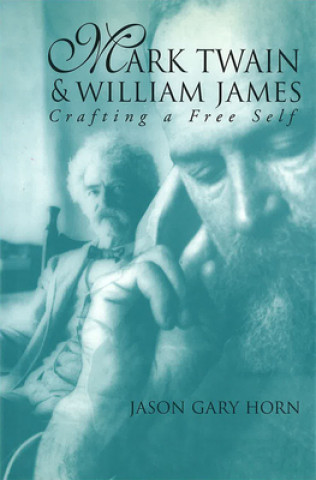 Mark Twain and William James