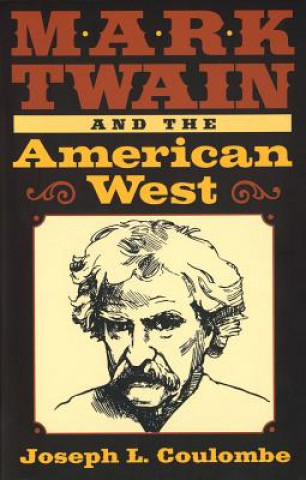 Mark Twain and the American West