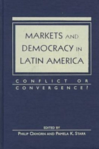 Markets and Democracy in Latin America