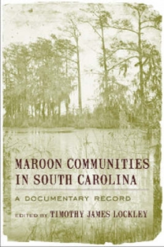 Maroon Communities in South Carolina