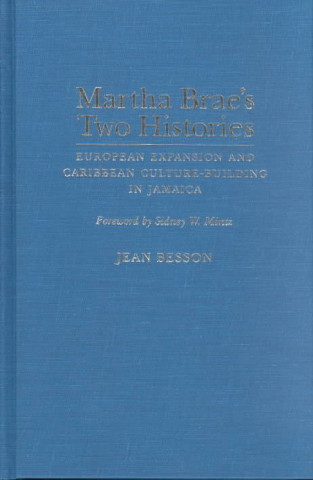 Martha Brae's Two Histories