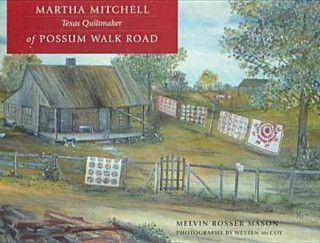 Martha Mitchell of Possum Walk Road