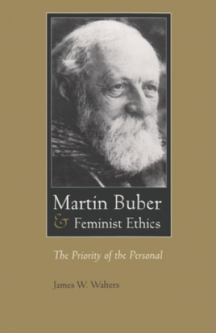 Martin Buber and Feminist Ethics