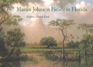 Martin Johnson Heade in Florida