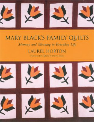 Mary Black's Family Quilts