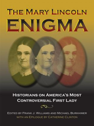 Mary Lincoln Enigma
