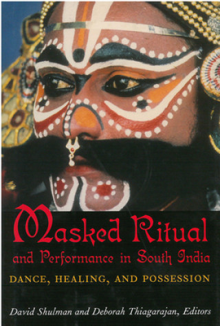 Masked Ritual and Performance in South India