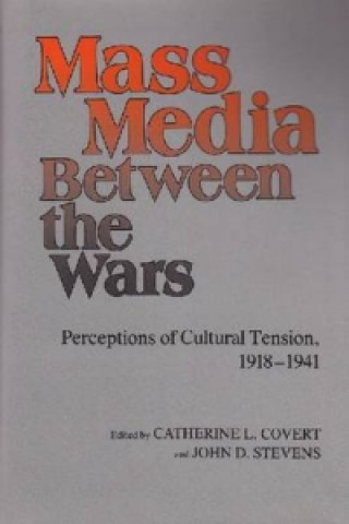 Mass Media between the Wars