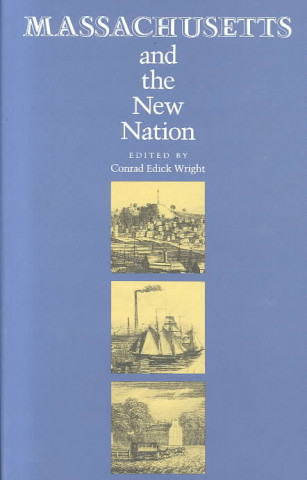 Massachusetts and the New Nation