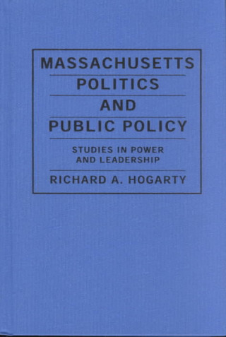 Massachusetts Politics and Public Policy