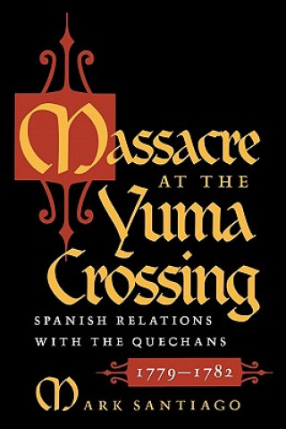 Massacre at the Yuma Crossing