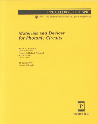 Materials and Devices for Photonic Circuits