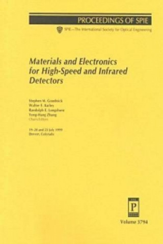 Materials and Electronics for High-Speed and Infrared Detectors