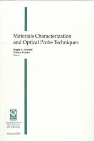 Materials Characterization and Optical Probes Techniques