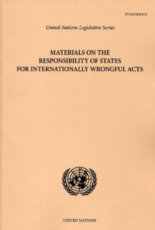 Materials on the Responsibility of States for Internationally Wrongful Acts
