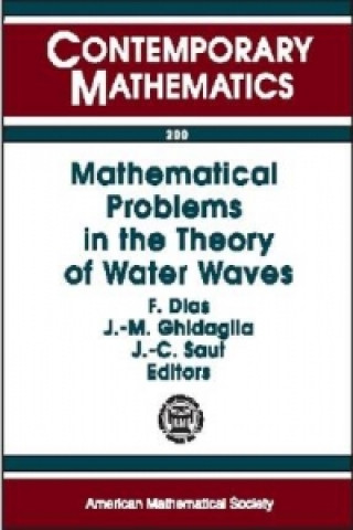 Mathematical Problems in the Theory of Water Waves