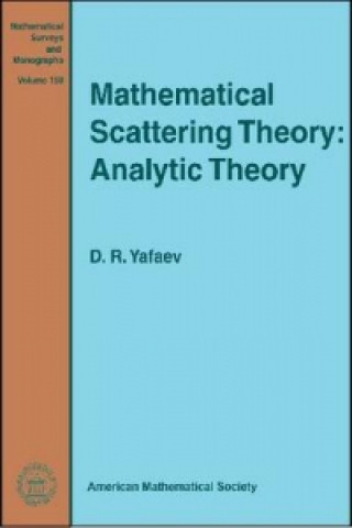 Mathematical Scattering Theory