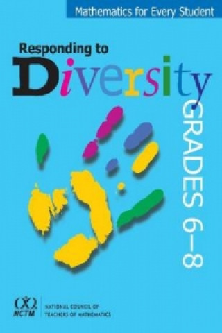 Mathematics for Every Student, Responding to Diversity, Grades 6-8
