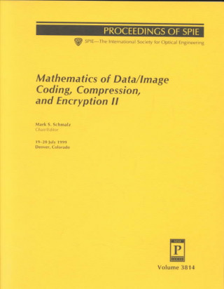 Mathematics of Data/Image Coding, Compression, and Encryption II