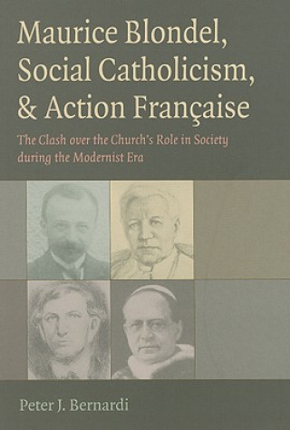 Maurice Blondel, Social Catholicism, and Action Francaise