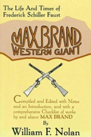 Max Brand Western Giant the Life