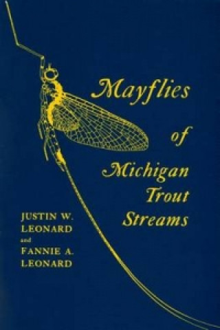 Mayflies of Michigan Trout Streams