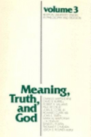 Meaning, Truth and God