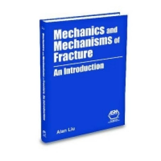 Mechanics and Mechanisms of Fracture