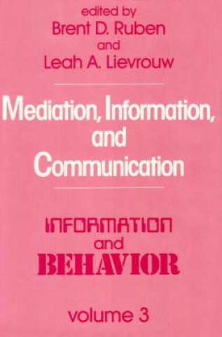 Mediation Information and Communication