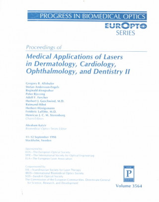 Medical Applications of Lasers in Dermatology, Cardiology, Ophthalmology, and Dentistry