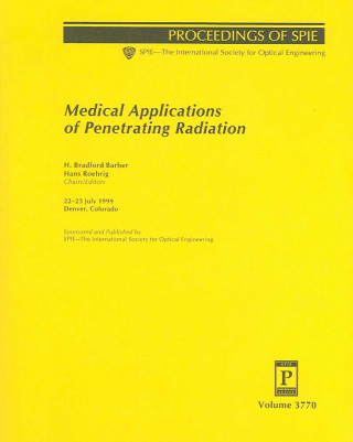 Medical Applications of Penetrating Radiation
