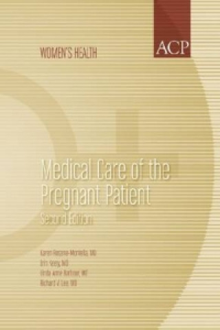 Medical Care of the Pregnant Patient