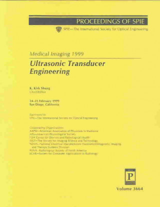 Medical Imaging 1999: Ultrasonic Transducer Engineering
