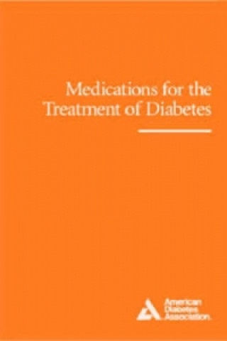 Medications for the Treatment of Diabetes