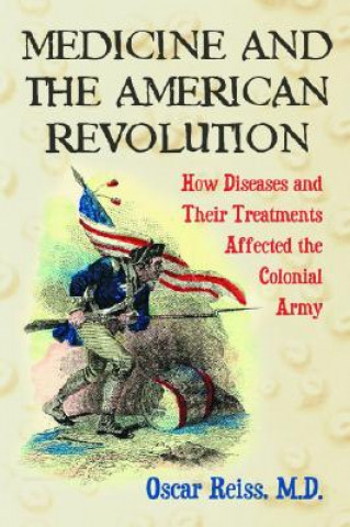 Medicine and the American Revolution