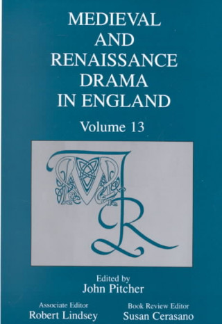 Mediaeval and Renaissance Drama in England