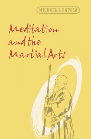 Meditation and the Martial Arts