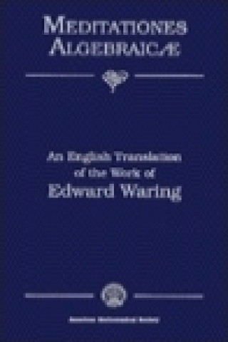 Meditationes Algebraicae, an English Translation of the Work of Edward Waring