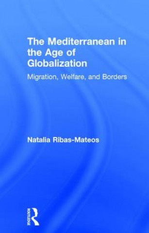 Mediterranean in the Age of Globalization