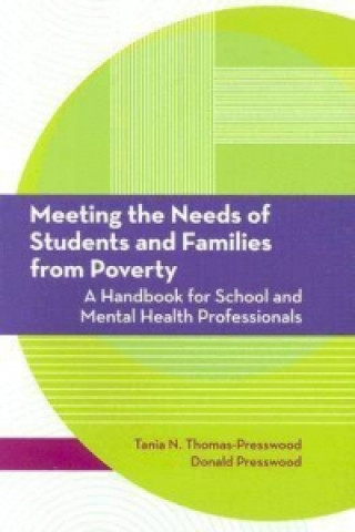 Meeting the Needs of Students and Families from Poverty
