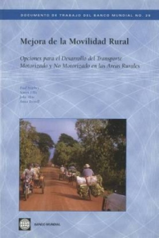 Improving Rural Mobility Options for Developing Motorized and Nonmotorized Transport in Rural Areas