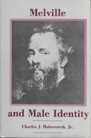Melville and Male Identity