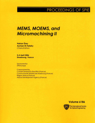 MEMS, MOEMS, and Micromachining II