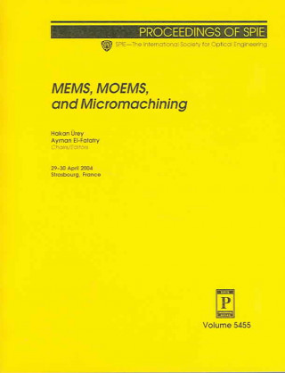 MEMS, MOEMS, and Micromachining