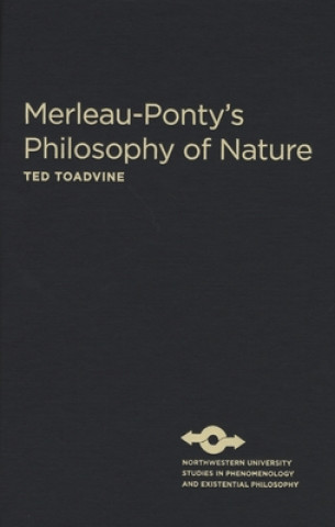 Merleau-Ponty's Philosophy of Nature