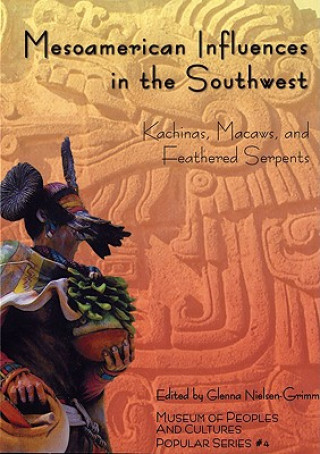 Mesoamerican Influences in the Southwest