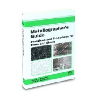 Metallographer's Guide: Irons and Steels