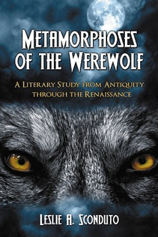 Metamorphoses of the Werewolf